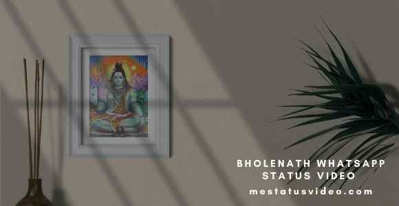 bholenath status video download