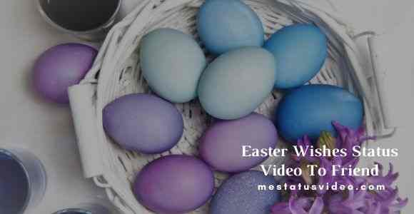 easter wishes to friends