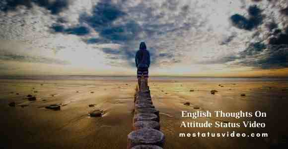 english thoughts on attitude